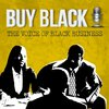 Cover image of Buy Black Podcast | The Voice of Black Business