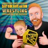 Cover image of The East Side Dave And Son Wrestling Show