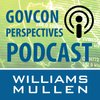 Cover image of Williams Mullen GovCon Perspectives