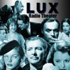 Cover image of Lux Radio Theater