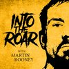 Cover image of Into the Roar with Martin Rooney