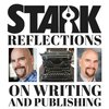 Cover image of Stark Reflections on Writing and Publishing