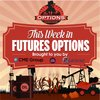 Cover image of This Week in Futures Options