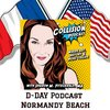 Cover image of Collision Podcast: D-Day - Live from Omaha Beach