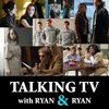 Cover image of Talking TV With Ryan and Ryan