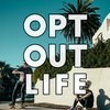 Cover image of Opt Out Life