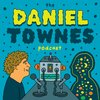 Cover image of The Daniel Townes Podcast