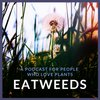 Cover image of Eatweeds Podcast: For People Who Love Plants