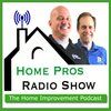 Cover image of The Home Pros Radio Show |The Home Improvement and Repair Podcast