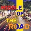 Cover image of Middle of the Road