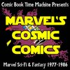 Cover image of Marvel's Cosmic Comics: Star Wars, John Carter, ROM, Micronauts, and Beyond!