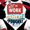 Cover image of The Out of Work Sidekicks