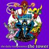 Cover image of The Daily Rios Presents: The Tower