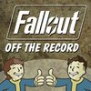 Cover image of Fallout Off the Record - A Fallout Podcast