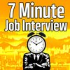 Cover image of 7 Minute Job Interview Podcast - Job Interview Tips, Resume Tips, and Career Advice
