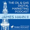 Cover image of The Oil & Gas Digital Marketing Podcast
