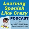 Cover image of Learning Spanish Like Crazy