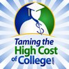 Cover image of Taming the High Cost of College! :   Financial Aid | FAFSA | Student Loans | Scholarships | Tax | Saving | Investing | Grants | 529 plans