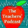 Cover image of The Teachers' Podcast: The New Generation of Ed Tech Professional Development