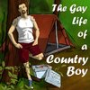Cover image of The Gay Life of a Country Boy