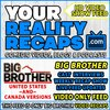 Cover image of Your Reality Recaps: Big Brother Video Recaps