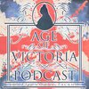 Cover image of AGE OF VICTORIA PODCAST