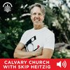 Cover image of Calvary Church with Skip Heitzig Audio Podcast