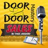 Cover image of Door To Door Mastery Podcast
