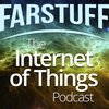 Cover image of Farstuff: The Internet of Things Podcast