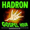 Cover image of Hadron Gospel Hour