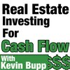 Cover image of Real Estate Investing For Cash Flow Hosted by Kevin Bupp.