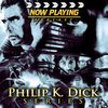 Cover image of Now Playing: The Philip K. Dick Retrospective Series