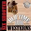 Cover image of The Six Shooter - OTRWesterns.com