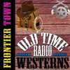 Cover image of Frontier Town - OTRWesterns.com