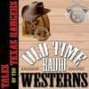 Cover image of Tales of the Texas Rangers - OTRWesterns.com
