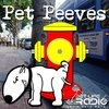 Cover image of Pet Peeves - hot-button pet issues that make owners growl, wag and purr, or bare their teeth - Pets & Animals on Pet Life Radio (PetLifeRadio.com)