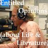 Cover image of Entitled Opinions (about Life and Literature)