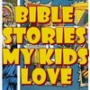 Cover image of Bible Stories My Kids Love