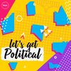 Cover image of Let's Get Political