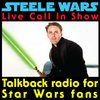Cover image of Steele Wars : Live Star Wars Call In Show