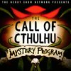 Cover image of The Call of Cthulhu Mystery Program