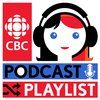Cover image of Podcast Playlist from CBC Radio