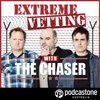 Cover image of Extreme Vetting with The Chaser