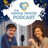 Cover image of Messy Family Podcast : Catholic conversations on marriage and family