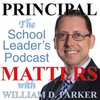 Cover image of Principal Matters: The School Leader's Podcast with William D. Parker
