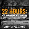 Cover image of 22 Hours: An American Nightmare