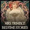 Cover image of Mrs. Trimble's Tuck In - Bedtime Stories