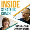 Cover image of Inside Strategic Coach: Connecting Entrepreneurs With What Really Matters