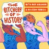 Cover image of The Bitchery of History