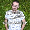 Cover image of JUDGE JULES PRESENTS THE GLOBAL WARM UP